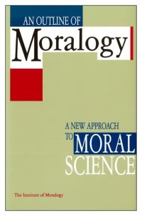 英語版 『モラロジー概説』 AN OUTLINE OF MORALOGY―a new approach to moral science